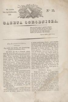 Gazeta Ogrodnicza. 1830, Ner. 33 (15 października)