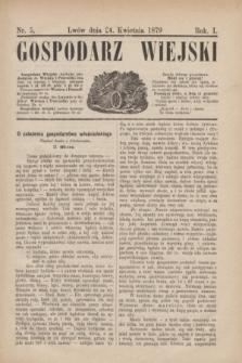 Gospodarz Wiejski. R.1, nr 5 (24 kwietnia 1879)