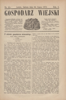 Gospodarz Wiejski. R.1, nr 10 (12 lipca 1879)