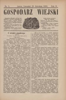 Gospodarz Wiejski. R.2, nr 7 (29 kwietnia 1880)