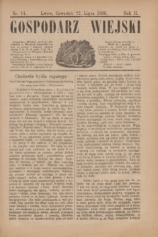 Gospodarz Wiejski. R.2, nr 14 (22 lipca 1880)