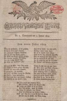 Schlesische privilegirte Zeitung. 1819, No. 1 (2 Januar) + dod.