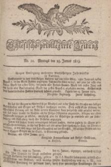 Schlesische privilegirte Zeitung. 1819, No. 11 (25 Januar) + dod.