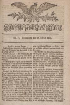 Schlesische privilegirte Zeitung. 1819, No. 13 (30 Januar) + dod.