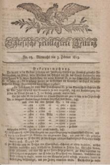 Schlesische privilegirte Zeitung. 1819, No. 15 (3 Februar) + dod.