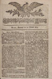 Schlesische privilegirte Zeitung. 1819, No. 20 (15 Februar) + dod.