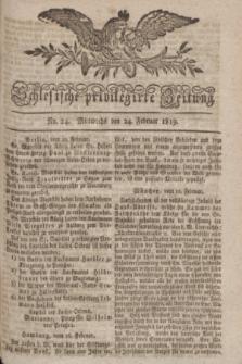 Schlesische privilegirte Zeitung. 1819, No. 24 (24 Februar) + dod.