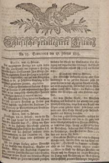 Schlesische privilegirte Zeitung. 1819, No. 25 (27 Februar) + dod.