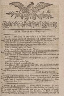 Schlesische privilegirte Zeitung. 1819, No. 26 (1 März) + dod.