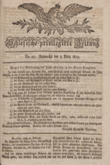 Schlesische privilegirte Zeitung. 1819, No. 27 (3 März) + dod.
