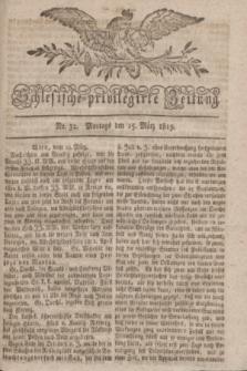 Schlesische privilegirte Zeitung. 1819, No. 32 (15 März) + dod.