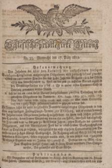 Schlesische privilegirte Zeitung. 1819, No. 33 (17 März) + dod.