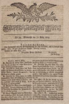 Schlesische privilegirte Zeitung. 1819, No. 39 (31 März) + dod.