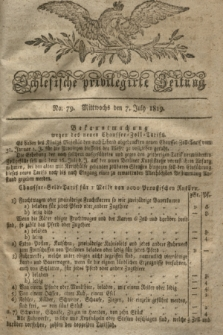 Schlesische privilegirte Zeitung. 1819, No. 79 (7 Juli) + dod.