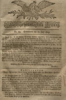 Schlesische privilegirte Zeitung. 1819, No. 83 (17 Juli) + dod.
