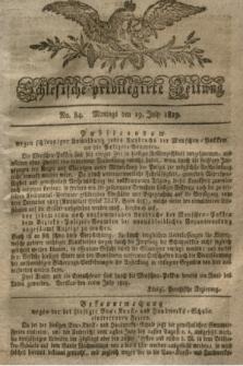 Schlesische privilegirte Zeitung. 1819, No. 84 (19 Juli) + dod.