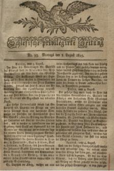 Schlesische privilegirte Zeitung. 1819, No. 93 (9 August) + dod.