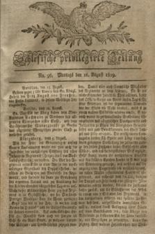 Schlesische privilegirte Zeitung. 1819, No. 96 (16 August) + dod.