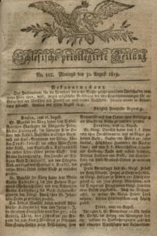 Schlesische privilegirte Zeitung. 1819, No. 102 (30 August) + dod.
