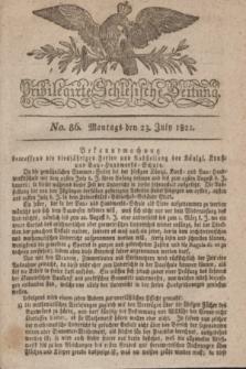 Privilegirte Schlesische Zeitung. 1821, No. 86 (23 Juli) + dod.