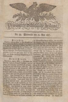 Privilegirte Schlesische Zeitung. 1827, No. 58 (16 Mai) + dod.