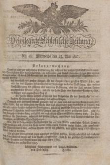Privilegirte Schlesische Zeitung. 1827, No. 61 (23 Mai) + dod.