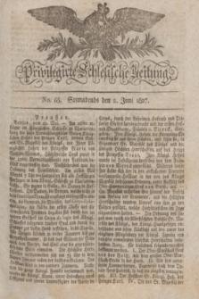 Privilegirte Schlesische Zeitung. 1827, No. 65 (2 Juni) + dod. + wkładka