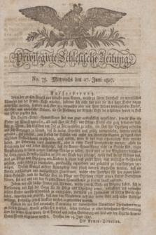 Privilegirte Schlesische Zeitung. 1827, No. 75 (27 Juni) + dod.