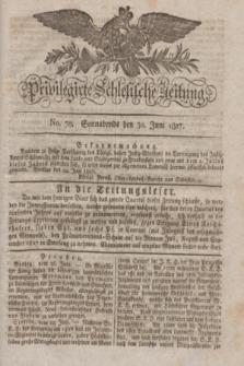 Privilegirte Schlesische Zeitung. 1827, No. 76 (30 Juni) + dod.