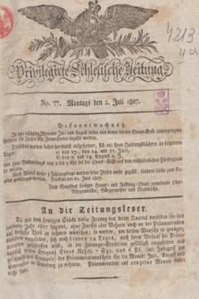 Privilegirte Schlesische Zeitung. 1827, No. 77 (2 Juli) + dod.