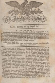 Privilegirte Schlesische Zeitung. 1827, No. 95 (13 August) + dod.