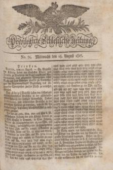 Privilegirte Schlesische Zeitung. 1827, No. 96 (15 August) + dod.