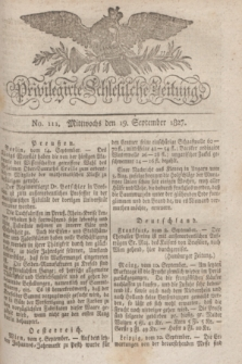 Privilegirte Schlesische Zeitung. 1827, No. 111 (19 September) + dod. + wkładka