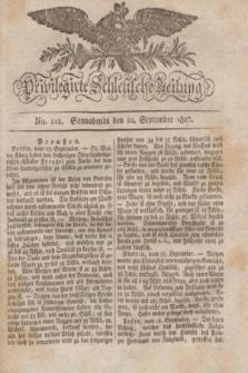 Privilegirte Schlesische Zeitung. 1827, No. 112 (22 September) + dod.