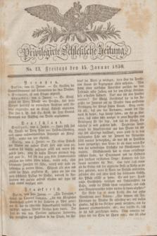 Privilegirte Schlesische Zeitung. 1830, No. 13 (15 Januar) + dod.