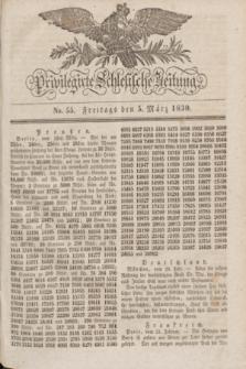 Privilegirte Schlesische Zeitung. 1830, No. 55 (5 März) + dod.