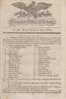Privilegirte Schlesische Zeitung. 1830, No. 126 (2 Juni) + dod. + wkładka