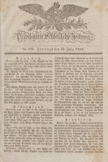 Privilegirte Schlesische Zeitung. 1830, No. 176 (30 Juli) + dod.