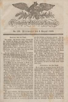 Privilegirte Schlesische Zeitung. 1830, No. 180 (4 August) + dod.