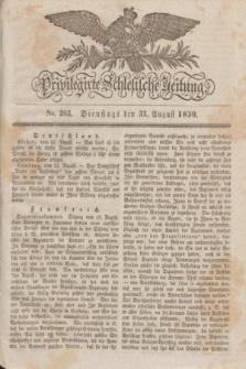 Privilegirte Schlesische Zeitung. 1830, No. 203 (31 August) + dod.