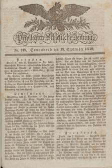Privilegirte Schlesische Zeitung. 1830, No. 219 (18 September) + dod.