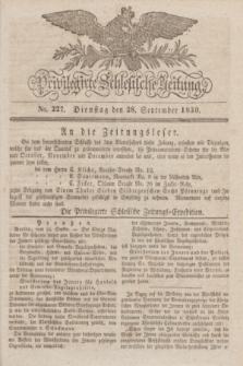 Privilegirte Schlesische Zeitung. 1830, No. 227 (28 September) + dod.