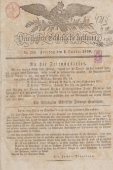Privilegirte Schlesische Zeitung. 1830, No. 230 (1 October) + dod. + wkładka