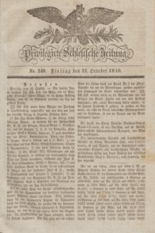 Privilegirte Schlesische Zeitung. 1830, No. 248 (22 October) + dod.