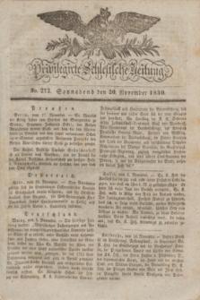 Privilegirte Schlesische Zeitung. 1830, No. 273 (20 November) + dod.