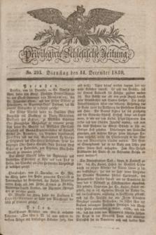 Privilegirte Schlesische Zeitung. 1830, No. 293 (14 December) + dod.