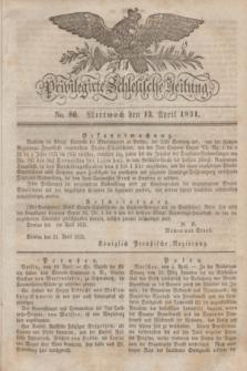 Privilegirte Schlesische Zeitung. 1831, No. 86 (13 April) + dod.