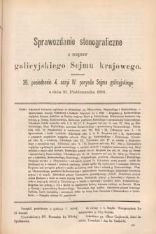 [Kadencja IV, sesja IV, pos. 26] Sprawozdanie Stenograficzne z Rozpraw Galicyjskiego Sejmu Krajowego. 26. Posiedzenie 4. Sesyi IV. Peryodu Sejmu Galicyjskiego