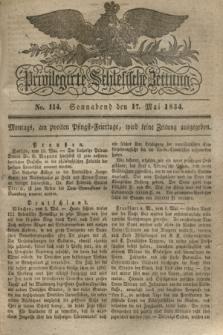 Privilegirte Schlesische Zeitung. 1834, No. 114 (17 Mai) + dod.
