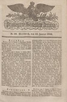 Privilegirte Schlesische Zeitung. 1836, No. 10 (13 Januar) + dod.